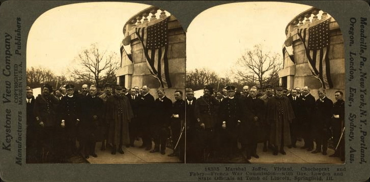 7 May 1917: Three days earlier Joffre had been in Illinois paying his respects to the 16th president