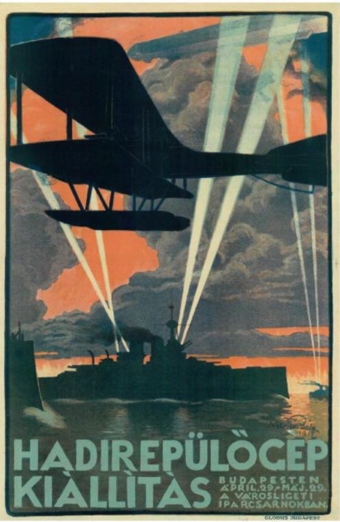 Béla Zombory-Moldován, poster for an exhibition of military aircraft in Budapest, 1917, lithograph. Planes scattering handbills of the same design over the city as a publicity stunt caused a sensation, and the exhibit—which included captured French, British, Russian and Italian machines—attracted over 200,000 visitors.