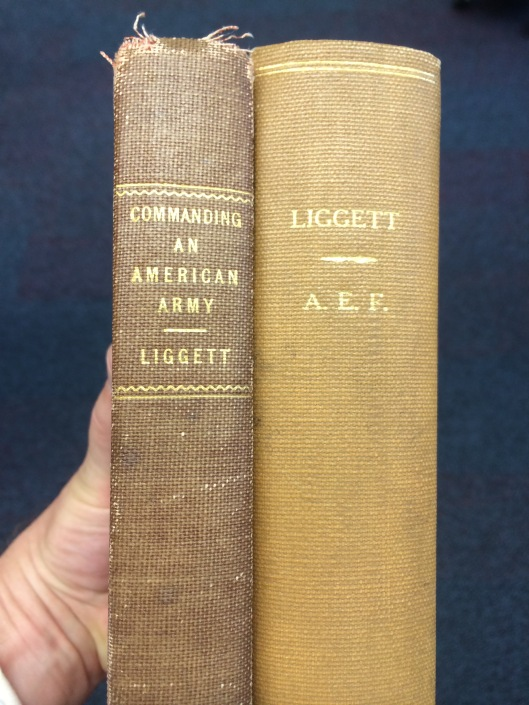 Hunter Liggett authored  these two books in 1925 (Commanding and American Army) and 1928 )A.E.F.).