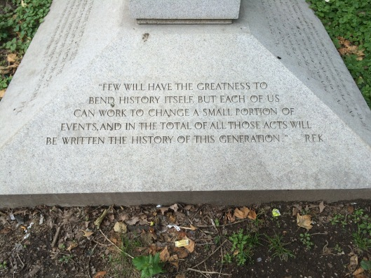 One of the inscriptions on the Robert F. Kennedy memorial.